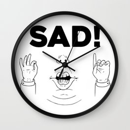 Sad! Wall Clock