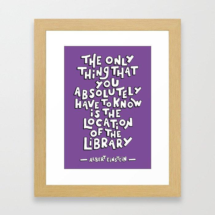 EINSTEIN LIBRARY QUOTE Framed Art Print