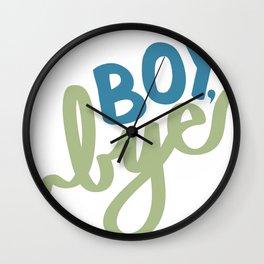 Boy, Bye Wall Clock