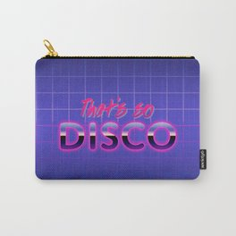 That's So Disco Carry-All Pouch