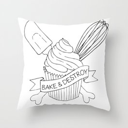Bake & Destroy Throw Pillow