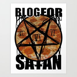BLOG FOR SATAN Art Print