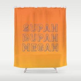 SUPAH DUPAH MEGAH SUNSET Shower Curtain