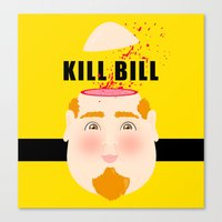kill bill Canvas Prints featuring Kill Bill by Frikaditas T-Shirts