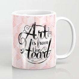 Art Is From The Heart. Coffee Mug