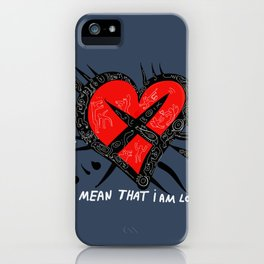 Jut because i'm losing does it mean that i'm lost ? iPhone Case