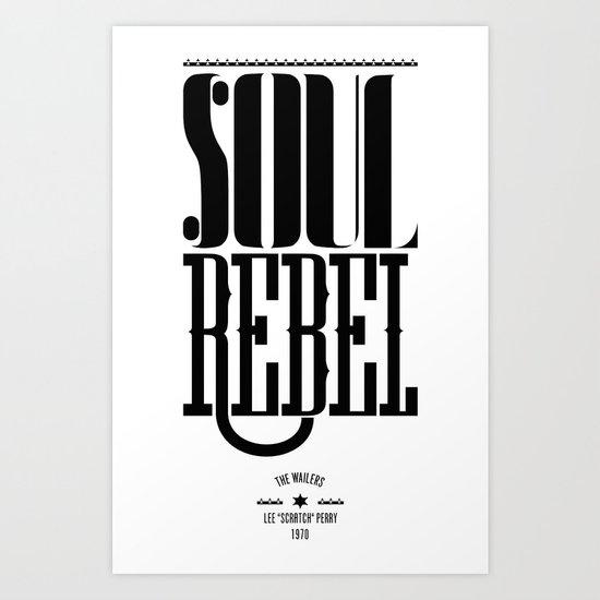soul rebel Art Print