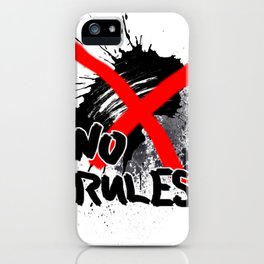 NO RULES iPhone Case