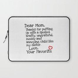 Dear Mom (Sister) Laptop Sleeve