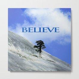 BELIEVE: A Motivational Affirmation Metal Print