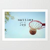 scripture Art Prints featuring Matthew Scripture Name Art by KimberosePhotography