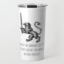 TO DEFEAT THE DARKNESS Travel Mug