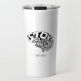 - THINK SIMPLE - Travel Mug