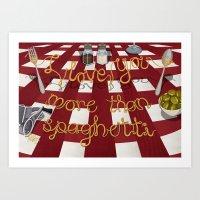 I Love You More Than Spaghetti Art Print