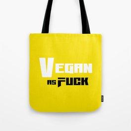 Vegan As Fuck Tote Bag