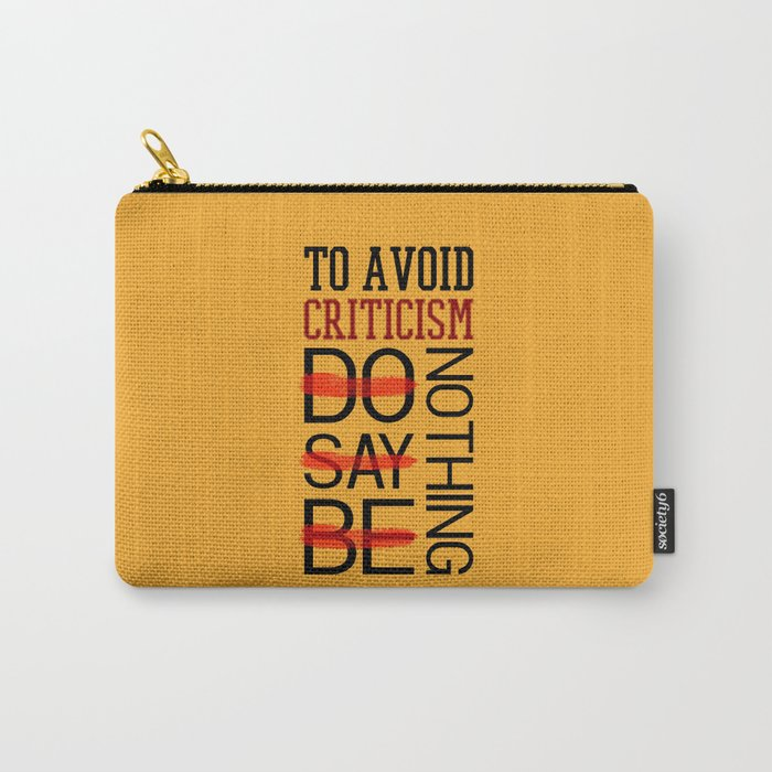Lab No. 4 Do Say Be Nothing Elbert Hubbard Famous Motivational Quotes Carry-All Pouch