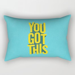 You Got This motivational typography poster inspirational quote bedroom wall home decor Rectangular Pillow
