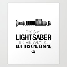 This is my Lightsaber (Luke Version) Art Print