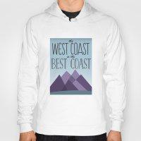 west coast Hoodies featuring West Coast by Kyramari