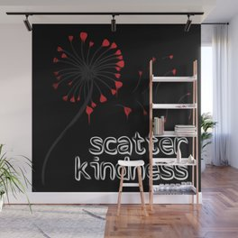 Scatter Kindness Wall Mural