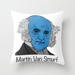 Martin Van Smurf Throw Pillow