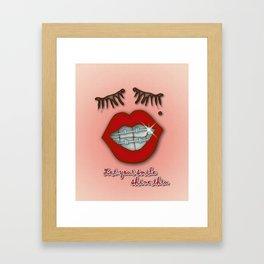 Shiny Braces, Red Lips, Mole, and Thick Eyelashes Framed Art Print