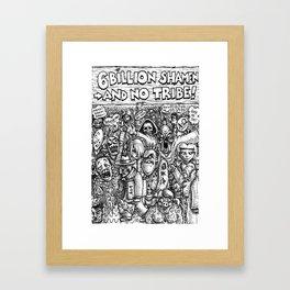 6 Billion Shamen (and no tribe) Framed Art Print