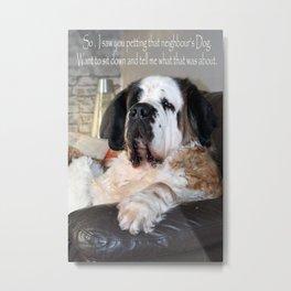 Funny St Berdard dog Metal Print