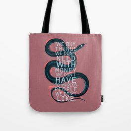 false behavior (variant) Tote Bag