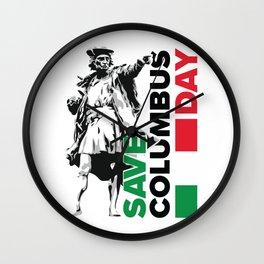 Save Columbus Day - Italian Pride print Wall Clock