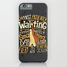 Smashing Every Expectation Slim Case iPhone 6s
