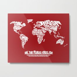 Oh The Places You'll Go - World Word Map with Dr. Seuss Quote Metal Print