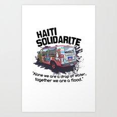 Haiti Solidarity - Ayiti Solidarite Art Print
