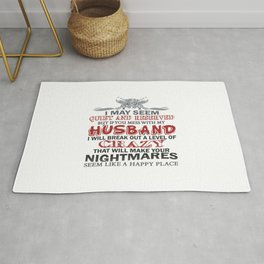 If you mess with my husband Rug
