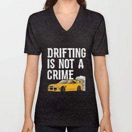Drifting is not a Crime - Drift Race Car Gift idea Unisex V-Neck