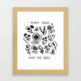 Plant these save the bees flowers t-shirt Framed Art Print