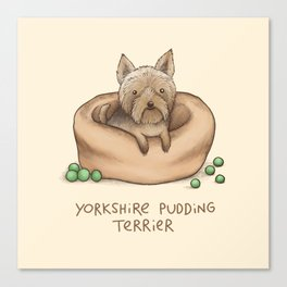 Yorkshire Pudding Terrier Canvas Print