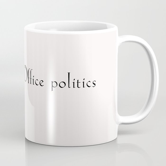 Office Politics Coffee Mug