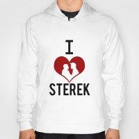 sterek Hoodies featuring I love Sterek by JulietteGD