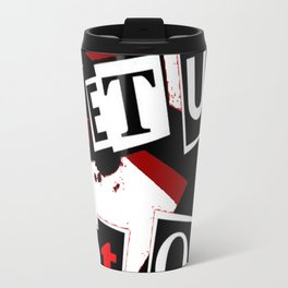 Wake Up Get Up Get Out There Travel Mug