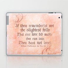 The folly of Love - As You Like It - Shakespeare Love Quote Laptop & iPad Skin