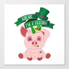 St Patrick's Day Kiss Me I'm A Unicorn Pig Canvas Print