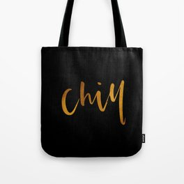 Chill in Gold and Black Tote Bag