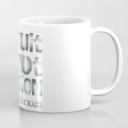 Quitting is not an Option Coffee Mug