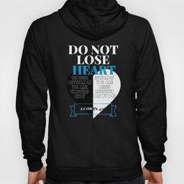 Do Not Lose Heart Hoody