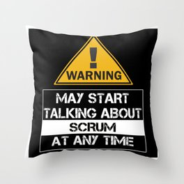 Scrum Master Warning My Talking About Scrum Throw Pillow