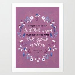 Psalm 34:8 Art Print
