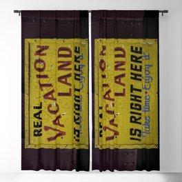 Weathered and Cracking Real Vacation Land Sign Blackout Curtain