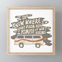 I don't know where I'm going Framed Mini Art Print