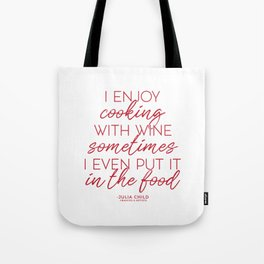 Cooking With Wine (Red) Tote Bag